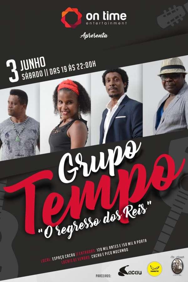 """Grupo Tempo """"O REGRESSO DOS REIS"""""""